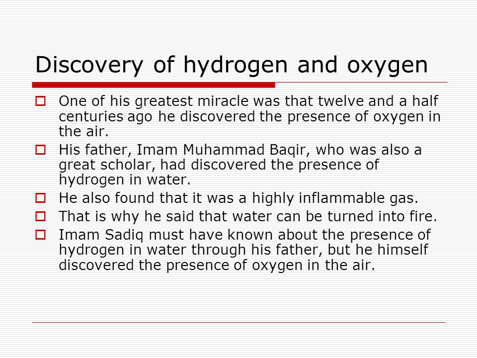 Discovery of hydrogen and oxygen