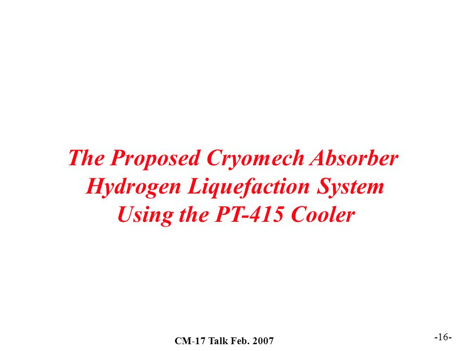 The Proposed Cryomech Absorber Hydrogen Liquefaction System