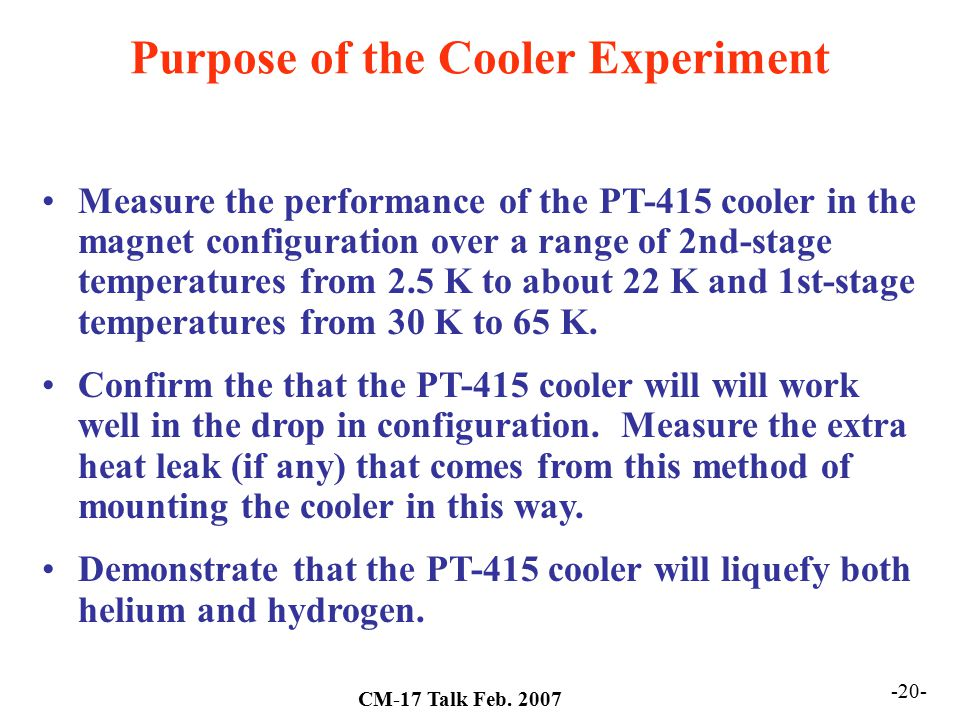 Purpose of the Cooler Experiment