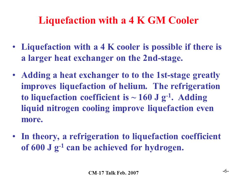 Liquefaction with a 4 K GM Cooler
