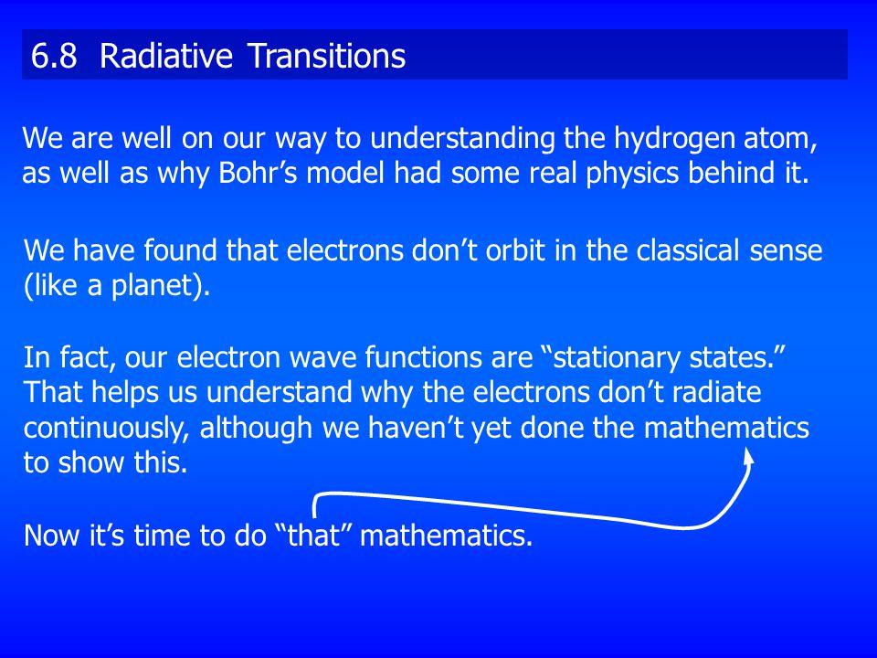 6.8 Radiative Transitions