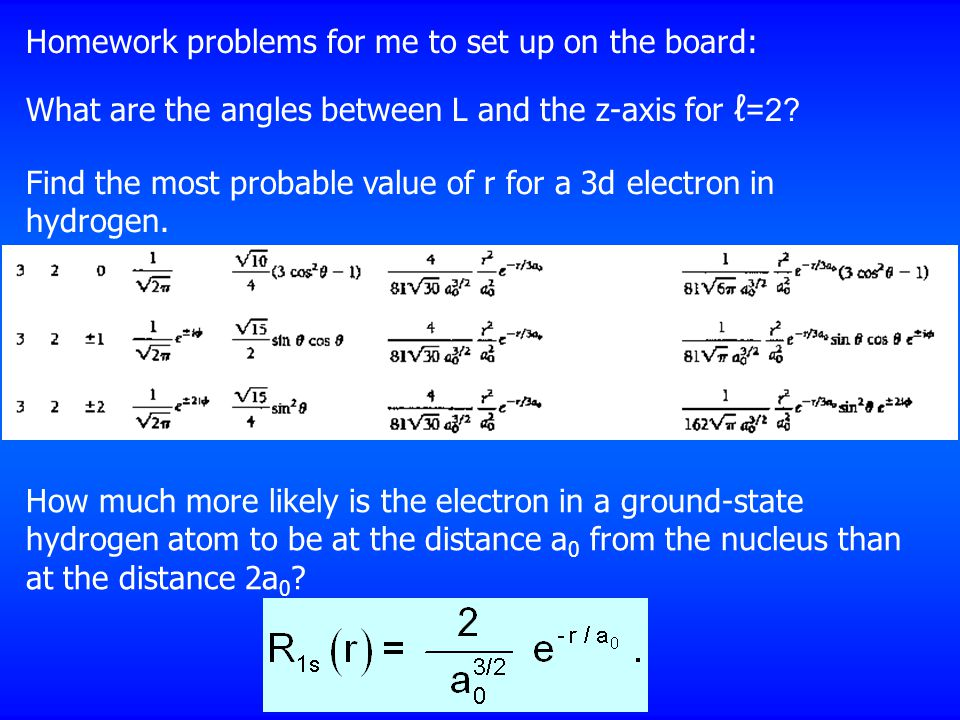 Homework problems for me to set up on the board: