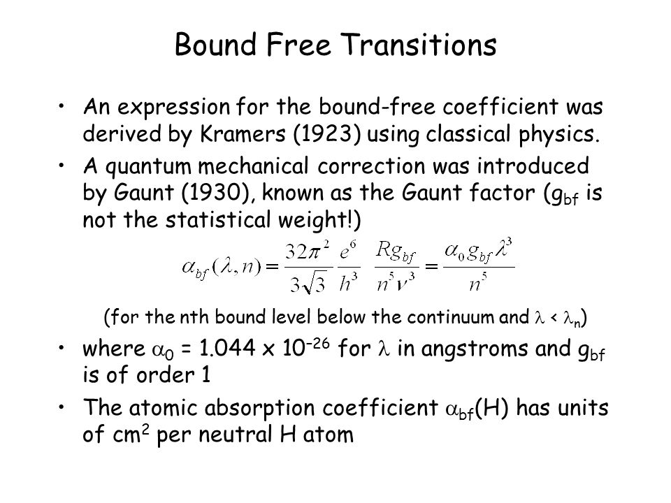 Bound Free Transitions