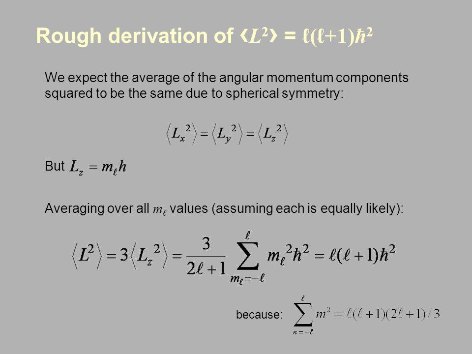Rough derivation of ‹L2› = ℓ(ℓ+1)ħ2