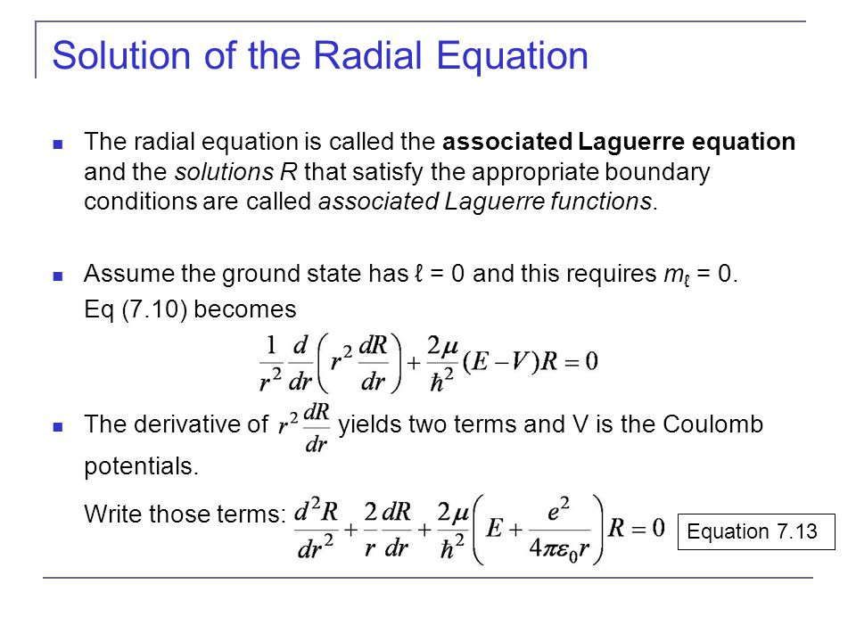 Solution of the Radial Equation