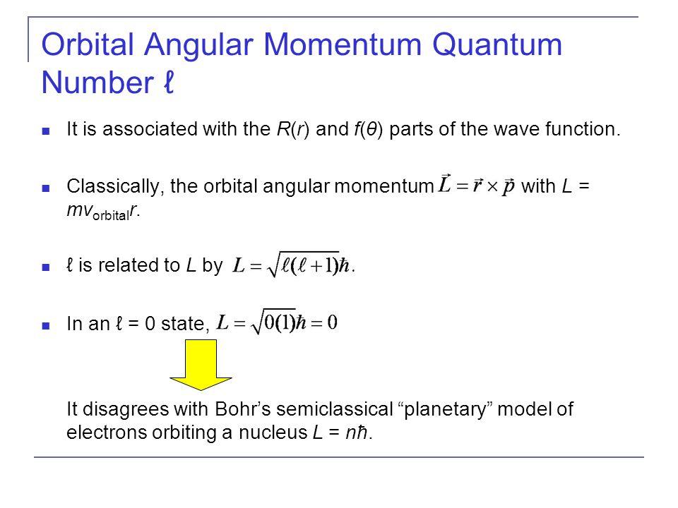Orbital Angular Momentum Quantum Number ℓ