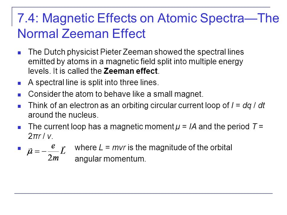 7.4: Magnetic Effects on Atomic Spectra—The Normal Zeeman Effect