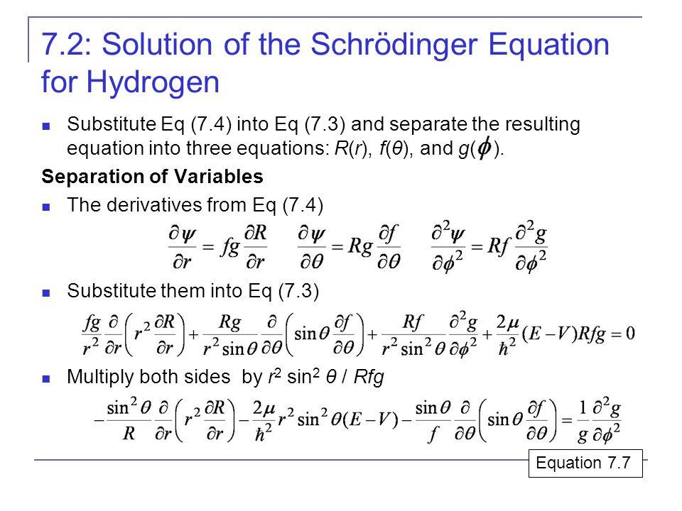 7.2: Solution of the Schrödinger Equation for Hydrogen