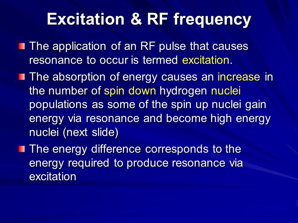 Excitation & RF frequency
