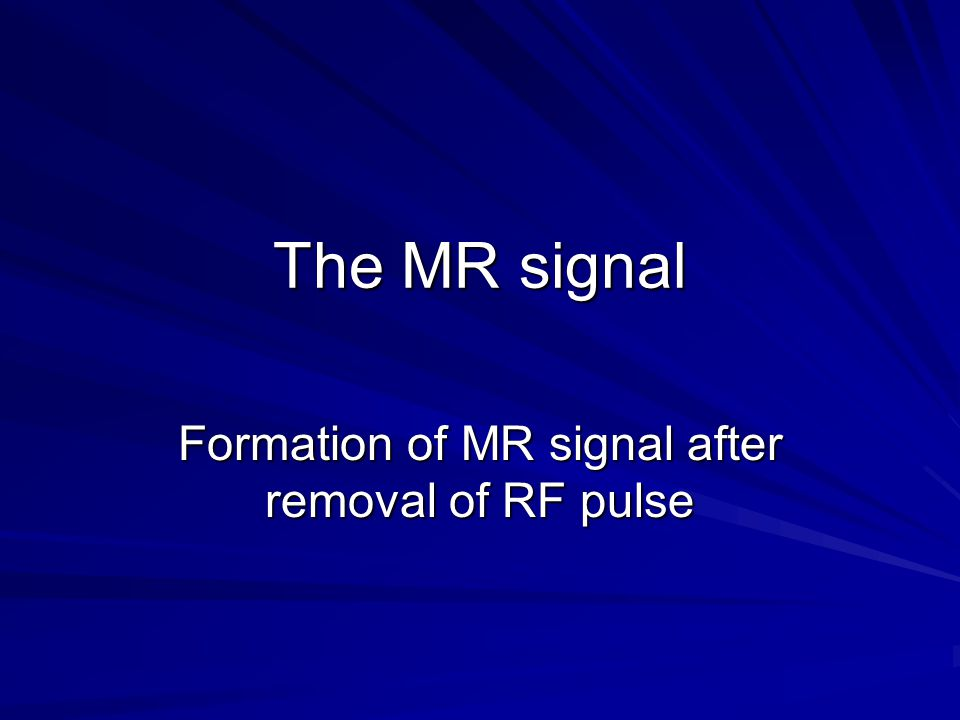 Formation of MR signal after removal of RF pulse