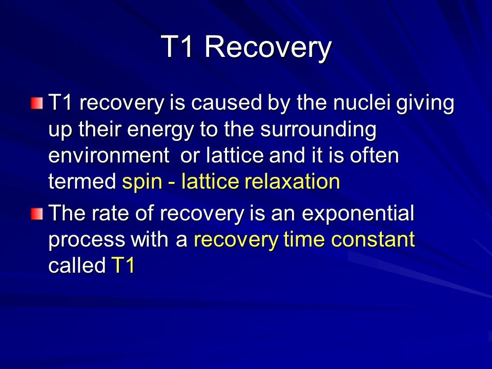 T1 Recovery