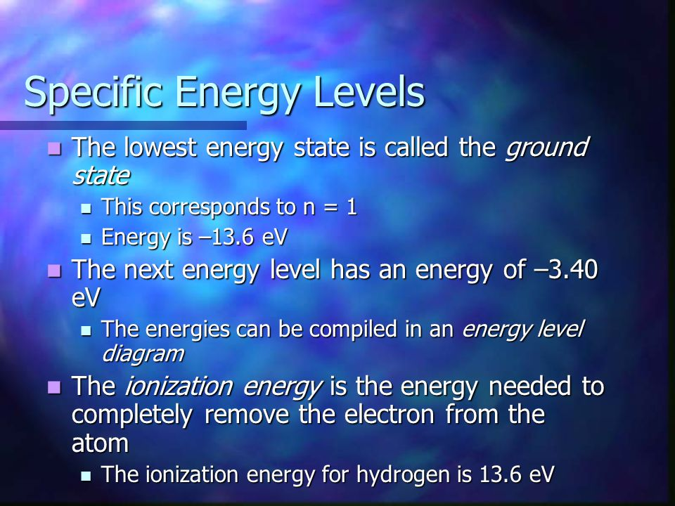 Specific Energy Levels