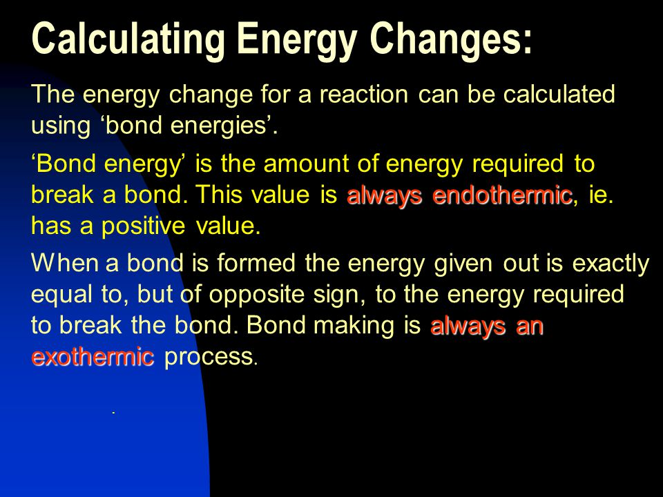 Calculating Energy Changes: