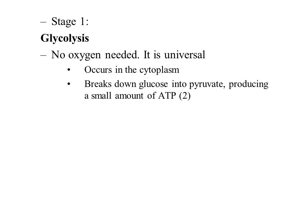 No oxygen needed. It is universal