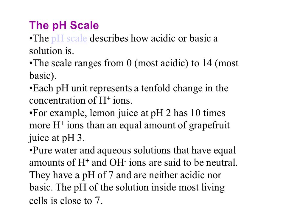 The pH Scale The pH scale describes how acidic or basic a solution is.