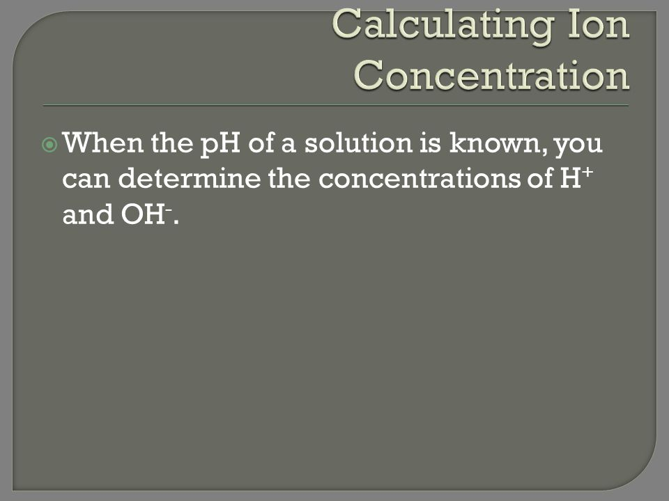 Calculating Ion Concentration