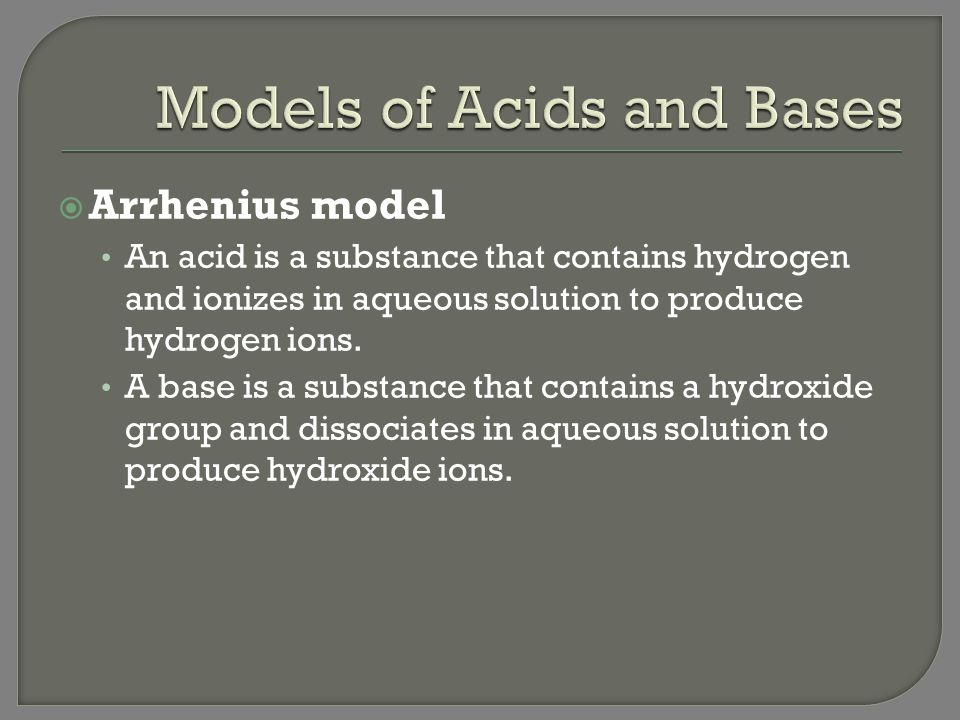 Models of Acids and Bases