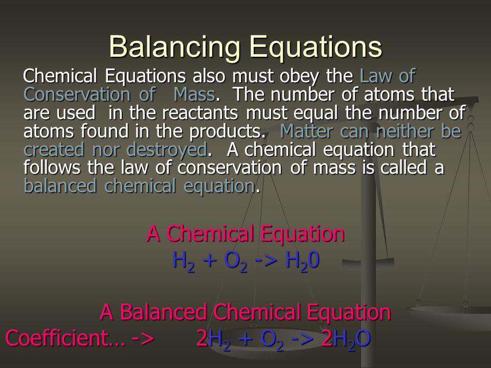 A Balanced Chemical Equation