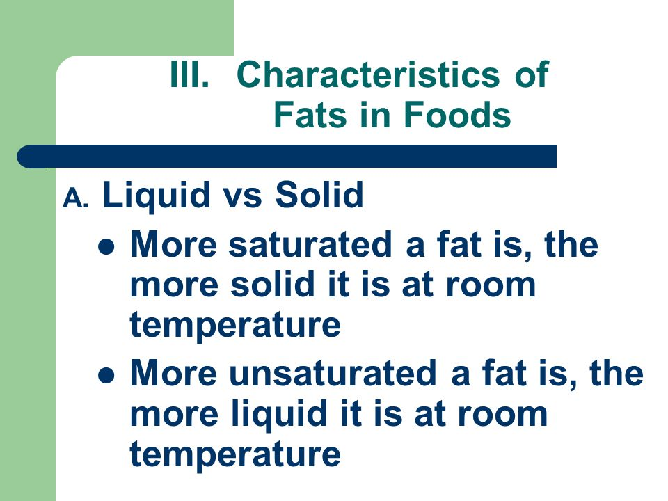 Characteristics of Fats in Foods