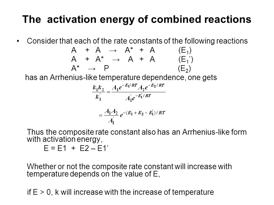 The activation energy of combined reactions