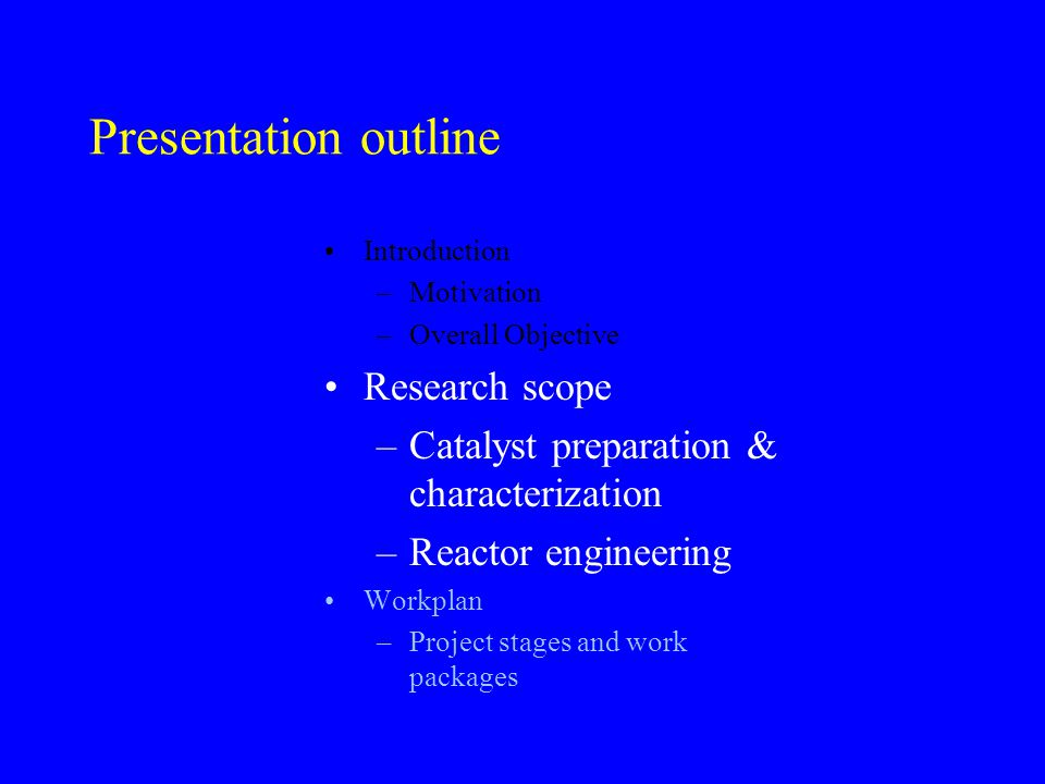Presentation outline Research scope