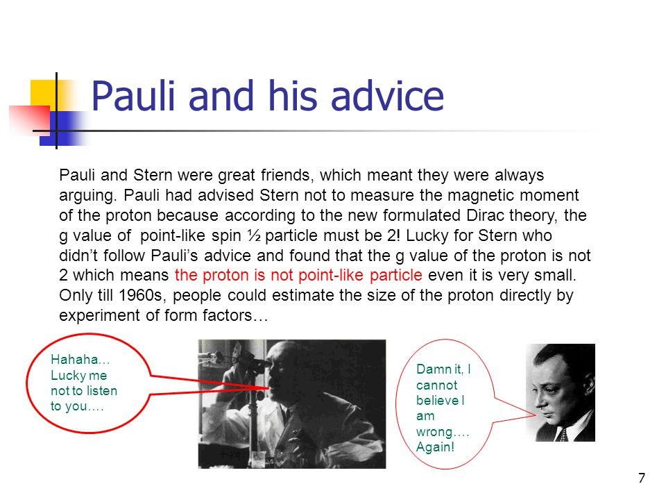 Pauli and his advice