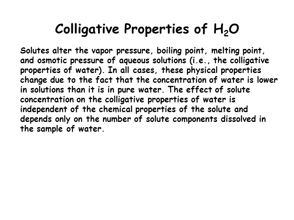 Colligative Properties of H2O