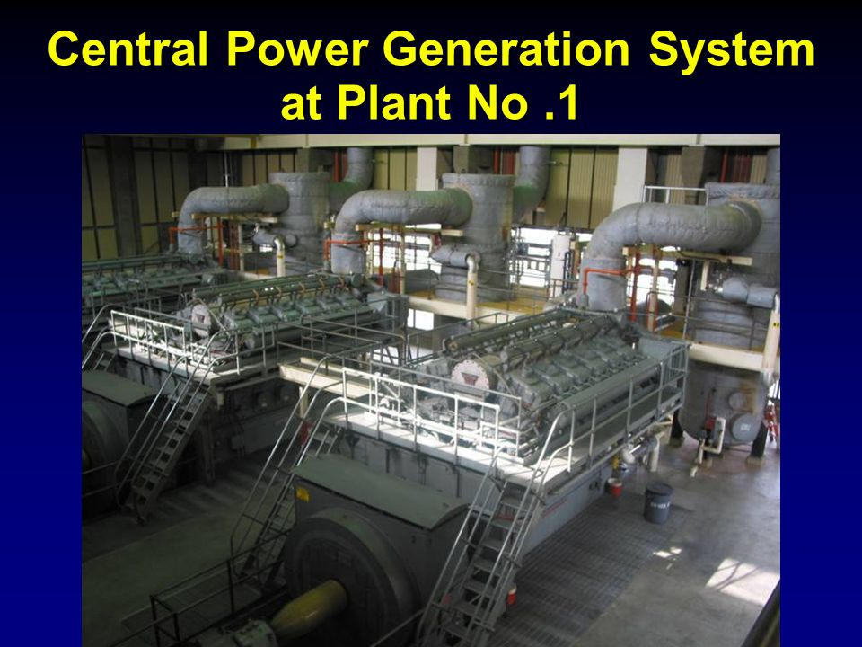 Central Power Generation System at Plant No .1