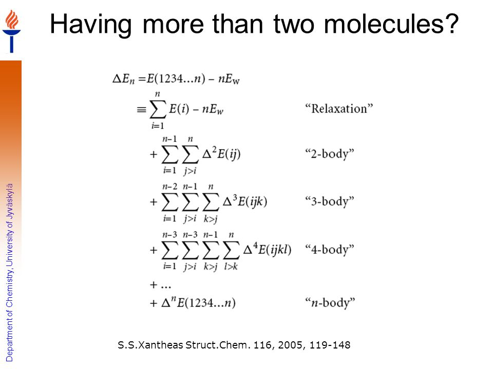Having more than two molecules
