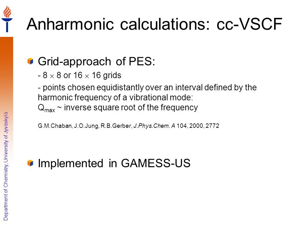 Anharmonic calculations: cc-VSCF