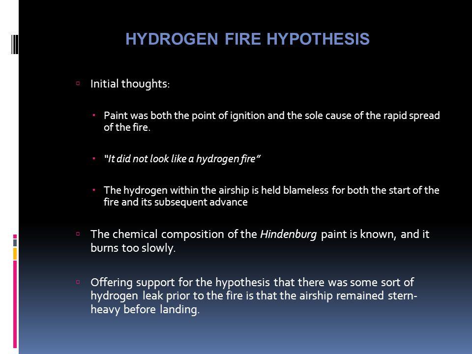 HYDROGEN FIRE HYPOTHESIS