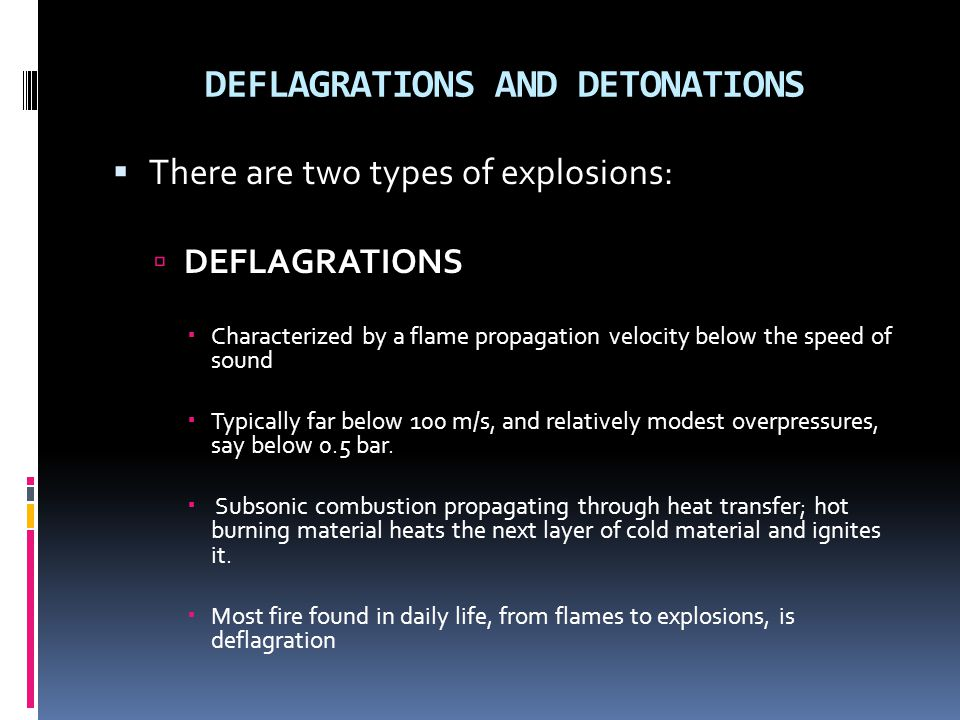 DEFLAGRATIONS AND DETONATIONS