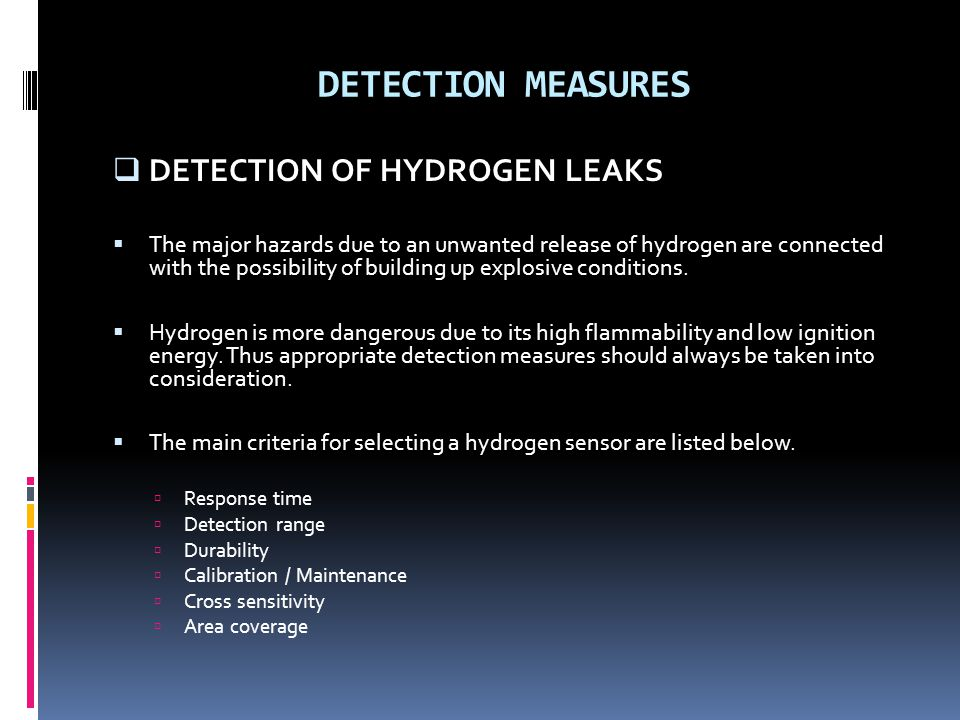 DETECTION MEASURES DETECTION OF HYDROGEN LEAKS