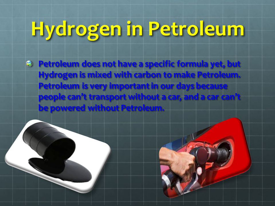 Hydrogen in Petroleum