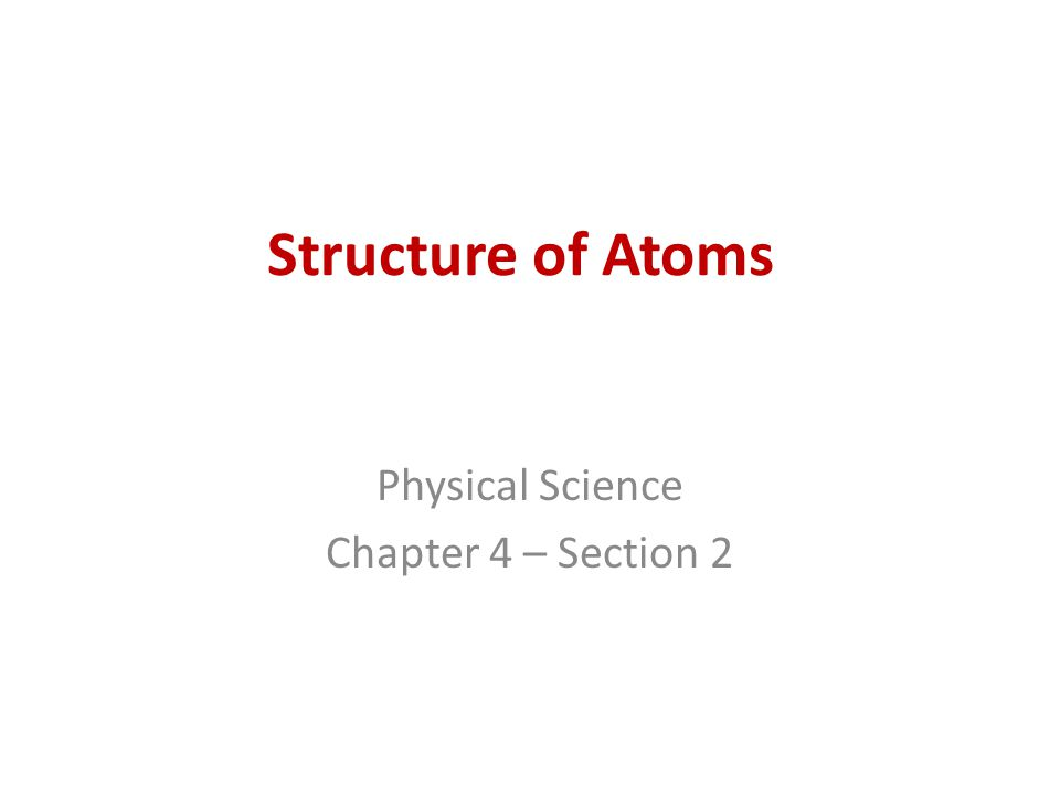 Physical Science Chapter 4 – Section 2