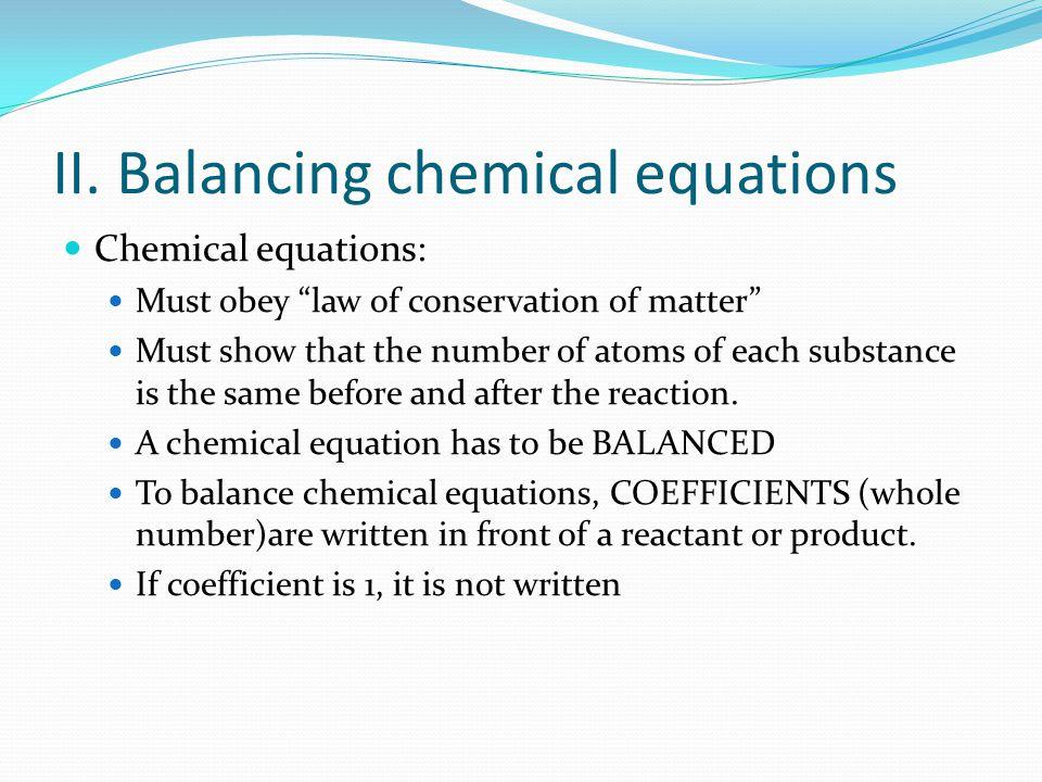 II. Balancing chemical equations
