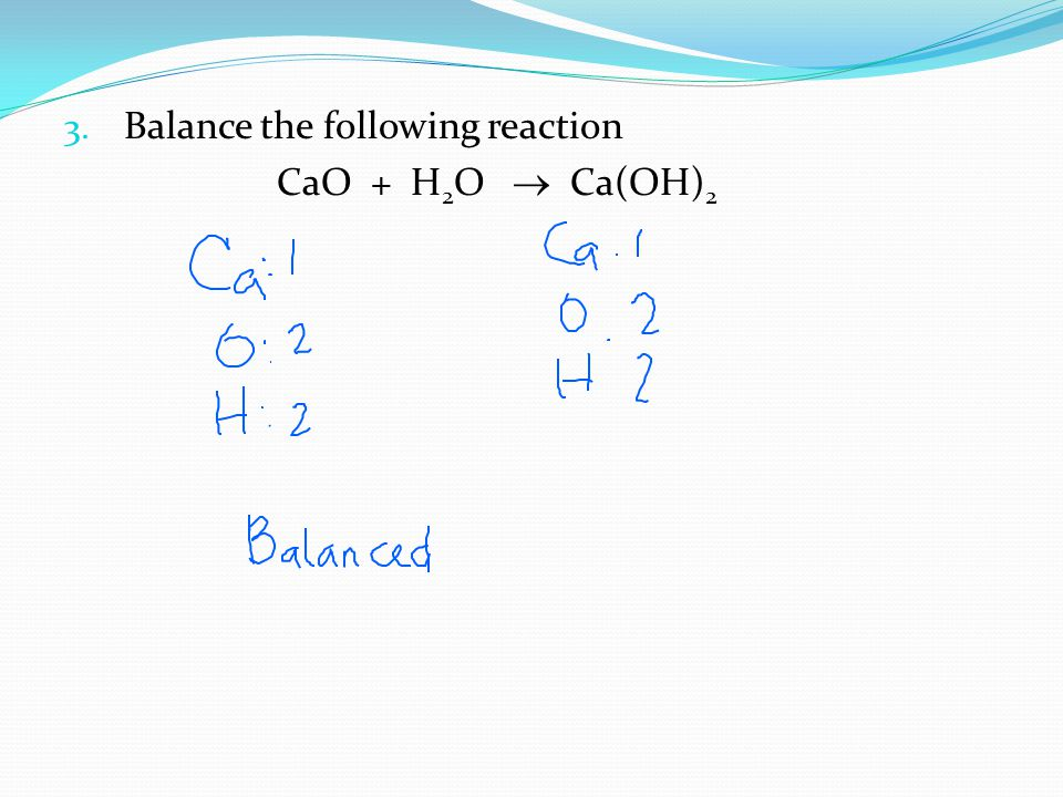 Balance the following reaction
