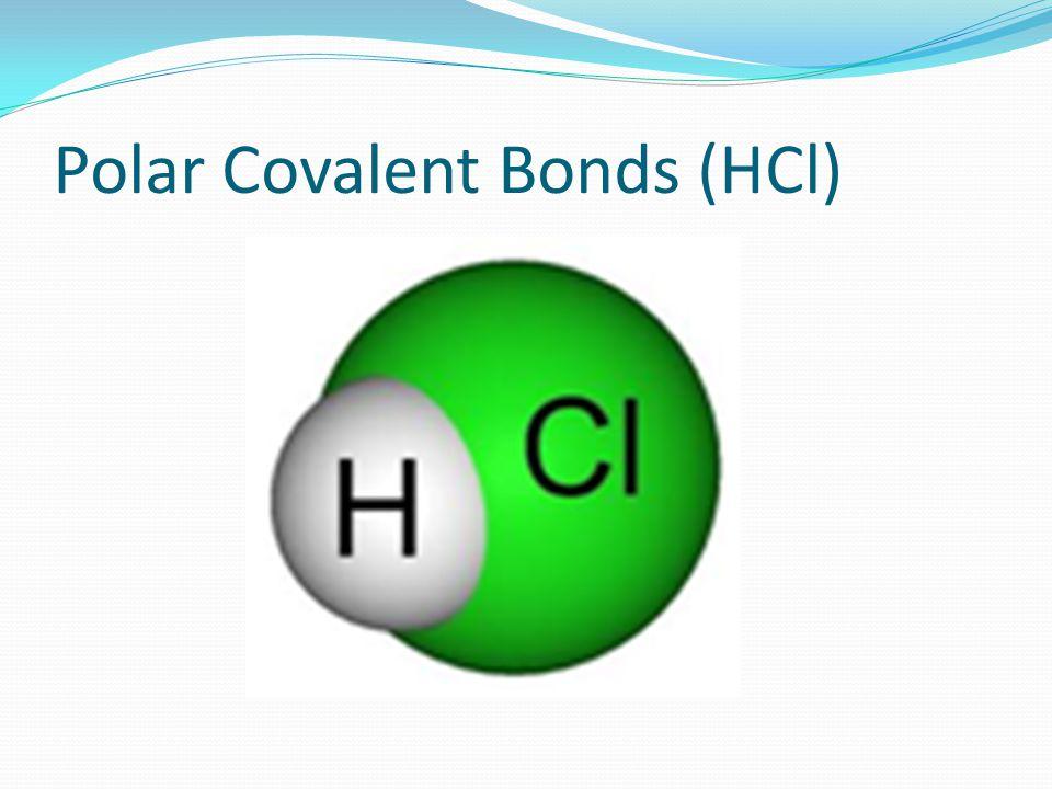 Polar Covalent Bonds (HCl)