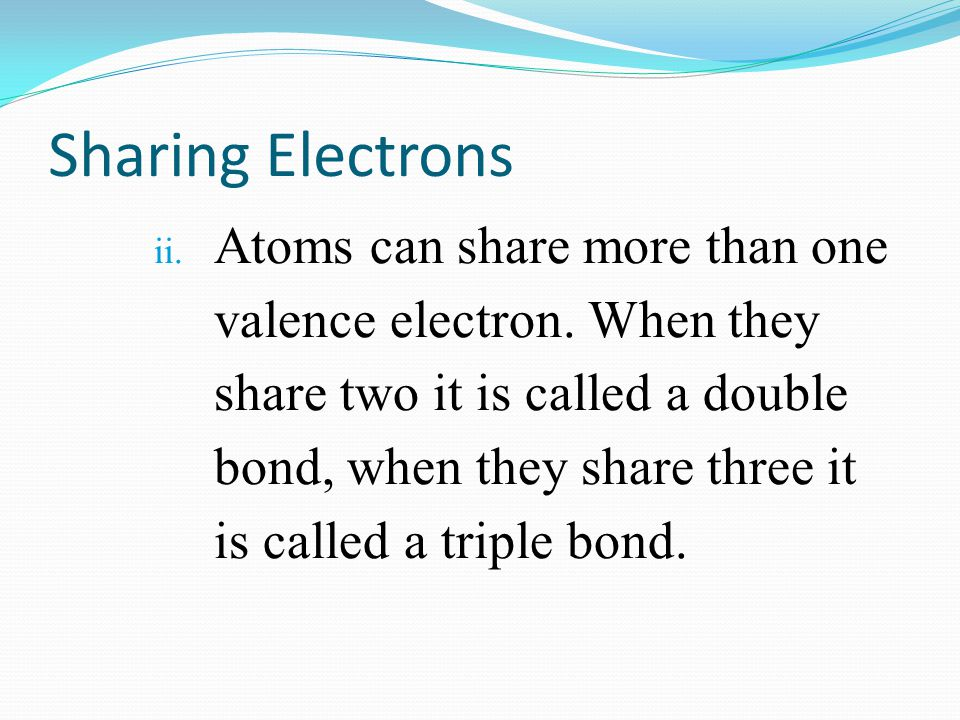 Sharing Electrons