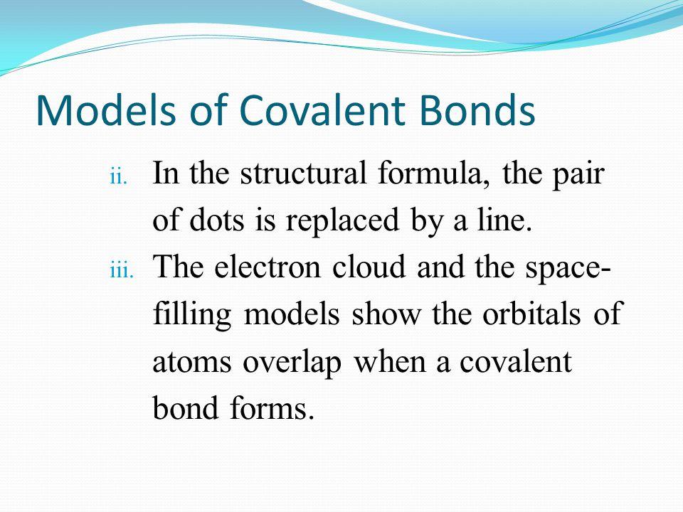 Models of Covalent Bonds
