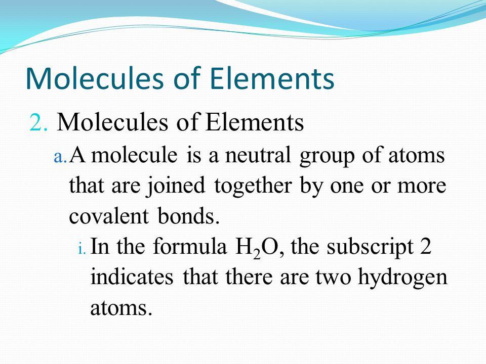 Molecules of Elements Molecules of Elements