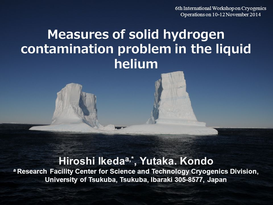 Measures of solid hydrogen contamination problem in the liquid helium