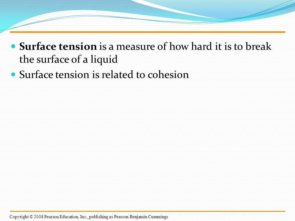 Surface tension is related to cohesion