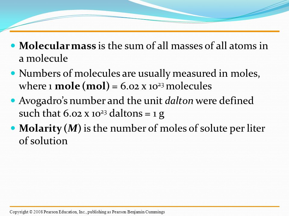 Molecular mass is the sum of all masses of all atoms in a molecule