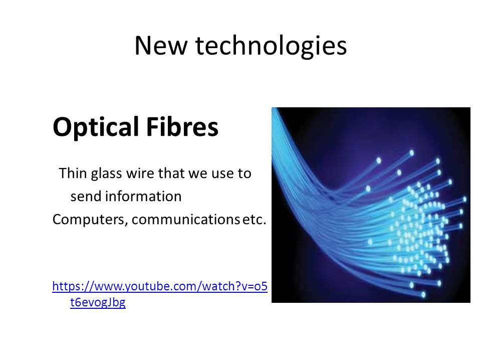 Thin glass wire that we use to send information