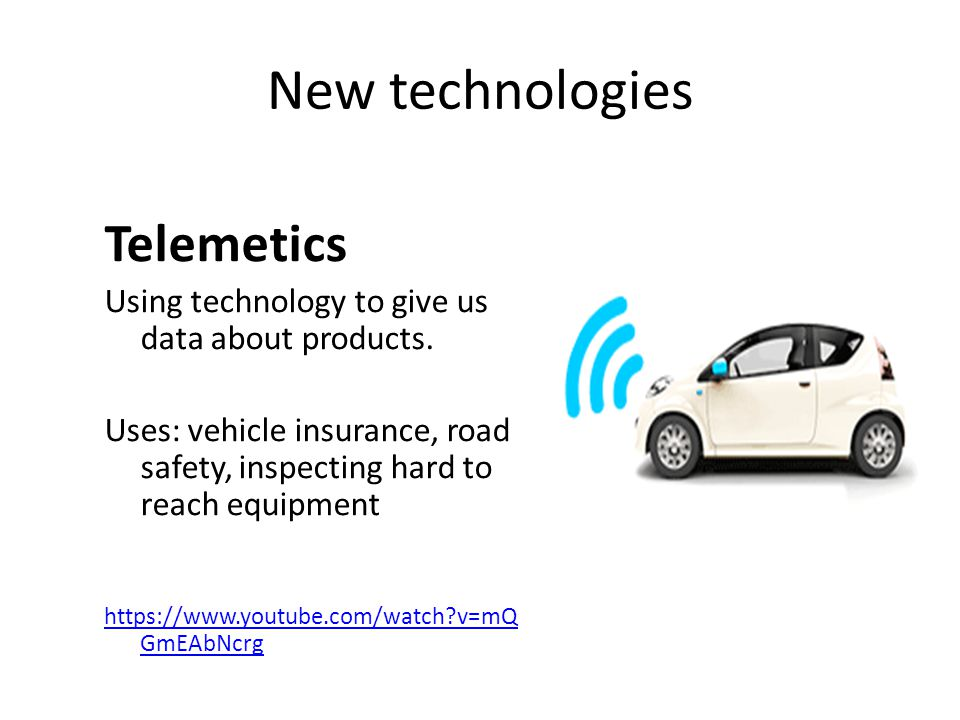 New technologies Telemetics