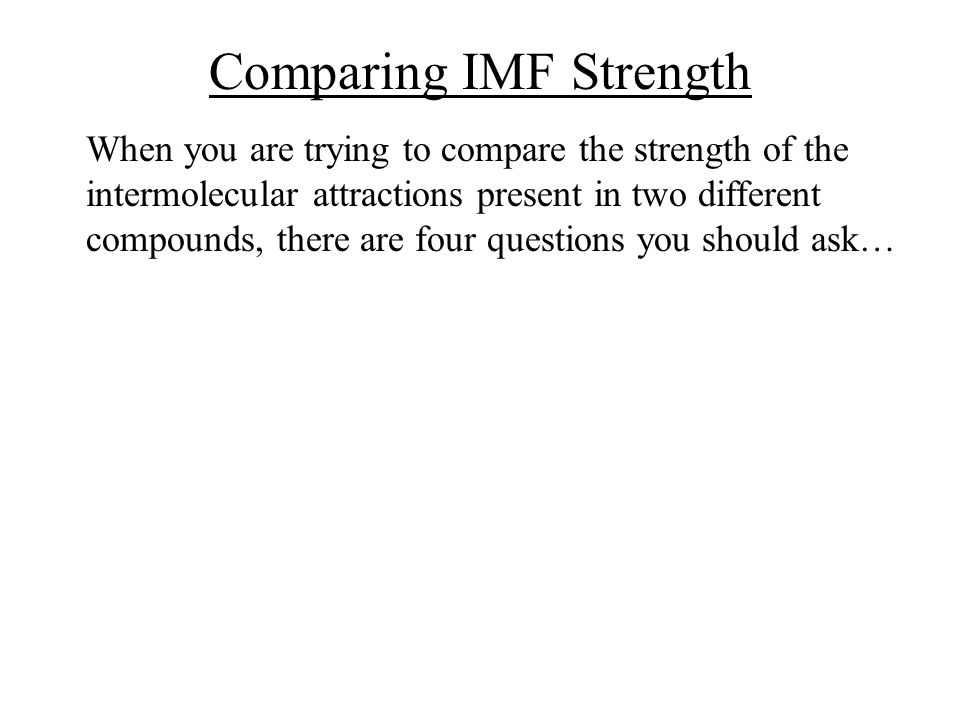 Comparing IMF Strength