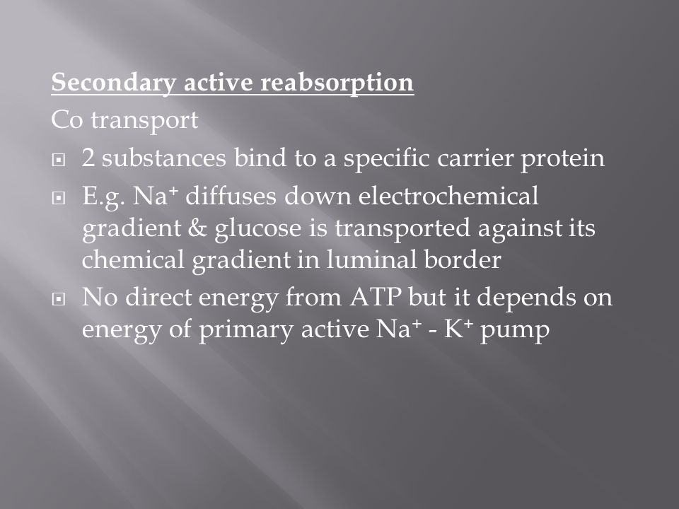 Secondary active reabsorption