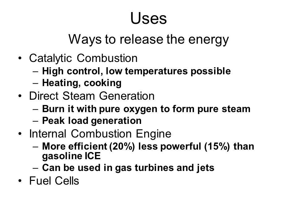 Uses Ways to release the energy