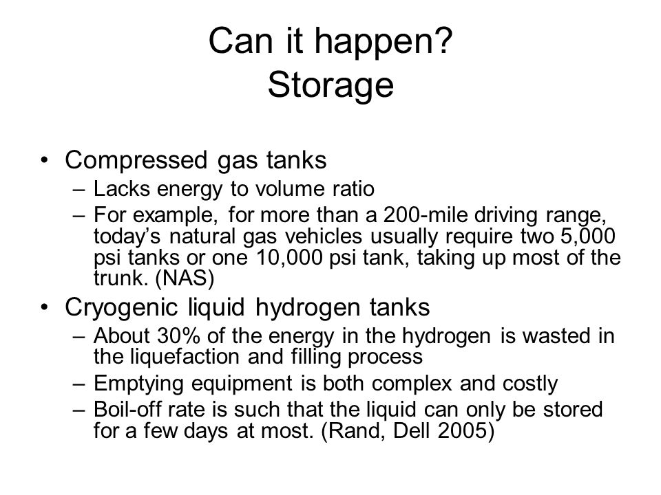 Can it happen Storage Compressed gas tanks